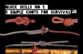 Compétences rapides #1: 5 nœuds simples pour la survie