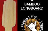 Construire un bambou Longboard
