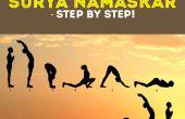 Comment faire de Surya Namaskar, étape par étape !