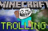 Comment à la traîne des gens dans Minecraft