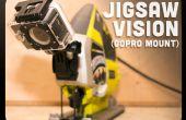 Scie sauteuse Vision GoPro Mont