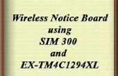 Sans fil panneau d'affichage à l'aide de SIM 300 et EK-TM4C1294XL
