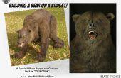 BÂTIMENT A BEAR ON A BUDGET!-construire une marionnette de FX et Costume