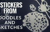 Stickers de vos gribouillis et croquis