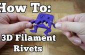 Comment faire des filaments 3D Rivets