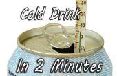 Cool une boisson en 2 Minutes