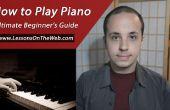 Comment jouer le Piano : Guide du débutant ultime