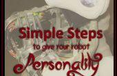 Étapes simples pour donner à votre personnalité Robot