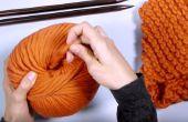 Comment tricoter une écharpe - projet parfait débutant