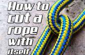 Comment couper une corde avec soi