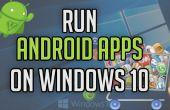 Exécuter des applications Android sur Windows 10