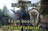 Tutoriel de Dragon Age Inquisition Foam Board bouclier