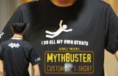 MythBusters T-shirt!! (Impression de T-shirt personnalisé en toute simplicité)