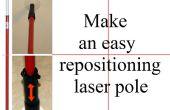Faire un pôle de laser repositionnement facile