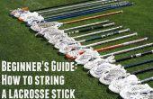 Guide du débutant : Comment String un bâton de crosse en 30 minutes ou moins