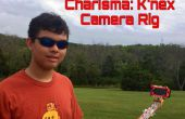 Charisma: A K'nex All-In-One Camera Rig