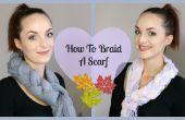 Comment tresser un foulard
