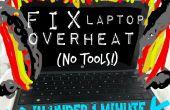 Comment réparer ordinateur portable surchauffe en