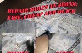 Trous en Jeans : facile et bon marché Fix