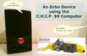 Un dispositif d'écho à l'aide de l'ordinateur C.H.I.P. $9