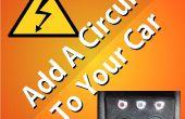 Comment ajouter un circuit à votre voiture