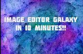 Éditeur d'image Galaxy en 10 Minutes!!