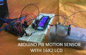 Détecteur de mouvement PIR ARDUINO avec 16 X 2 LCD