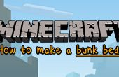 Minecraft : Comment faire pour créer un lit superposé