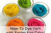 How-to Dye Yarn avec oeuf de Pâques couleurs