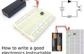 Comment écrire une bonne électronique Instructable