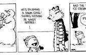 Comment construire un Calvin et Hobbes bonhomme de neige, vous avez choisi il!