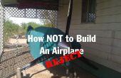 Comment ne pas construire un avion