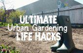 40 + hacks pour vous (le jardinier urbain)