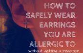 Comment porter des boucles d'oreilles, à que vous êtes allergique !