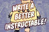 Écrire un mieux Instructable !
