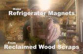 Faire des aimants de réfrigérateur de fragments de bois récupérés