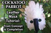 Cacatoès de perroquet tutoriel masque cuir : Du Concept à la fin