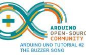 Arduino Uno tutoriel #2 - la chanson de Buzzer
