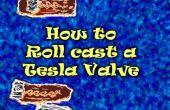 Comment rouler sceller une Tesla Valve ou la méthode de prototypage de rouleau-casting d'argile de mousse