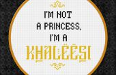 Game of Thrones - je ne suis pas une princesse, je suis une khaleesi - Free Cross Stitch PDF Pattern