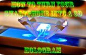 Comment transformer votre smartphone en un hologramme