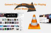 Convertir iTunes M4V vidéo pour jouer dans VLC Media Player