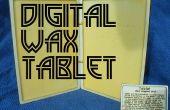 Tablette de cire numérique