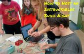 Comment héberger une nuit Instructables Build
