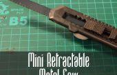 Comment faire une Mini scie métallique rétractable