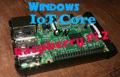 (OBSOLÈTE) Comment flasher Windows IoT Core sur framboise Pi 2 et l'accès à elle via navigateur Web