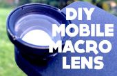 Objectif Macro Mobile bricolage