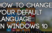 Comment faire pour changer votre langue par défaut dans Windows 10
