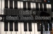 Comment faire un écran tactile géant