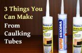 3 choses vous pouvez faire de calfeutrage Tubes